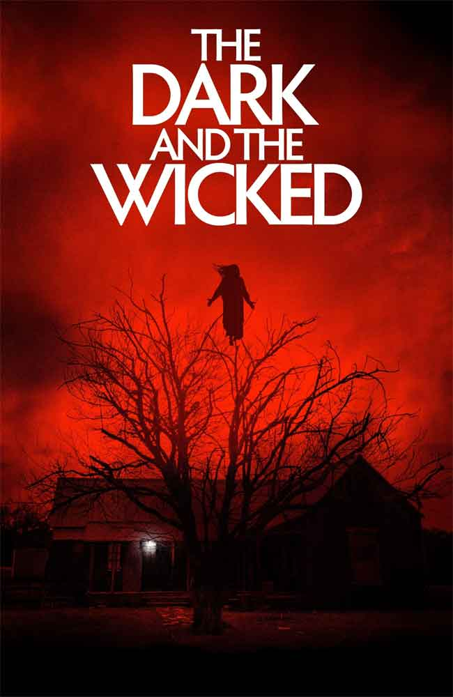 Ver The Dark and the Wicked Online